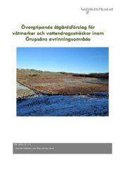 Rapport - Övergripande åtgärdsförslag för våtmarker och vattendragssträckor inom Örupsåns avrinningsområde